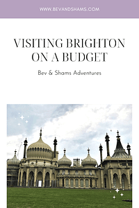 Visiting Brighton on a Budget