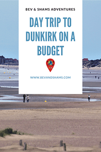Day trip to Dunkirk
